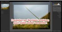 Lightroom – Quicktipp  Foto Freistellen auch später einfach per Rechteck aufziehen