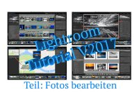 "Videotutorial ""Fotos bearbeiten in Adobe Lightroom"" – Neufassung Version 2017"