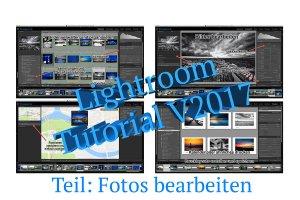 """Videotutorial """"Fotos bearbeiten in Adobe Lightroom"""" – Neufassung Version 2017"""