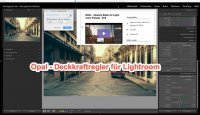 Lightroom – Tipp – OPAL – Opacity Slider for Lightroom Presets (und mehr)