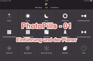 Die App PhotoPills – Ein erster Blick